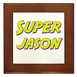 Super jason Framed Tile