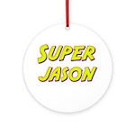 Super jason Ornament (Round)