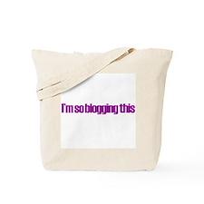So Blogging This Tote Bag