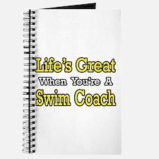 """Life's Great...Swim Coach"" Journal"
