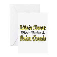 """Life's Great...Swim Coach"" Greeting Card"