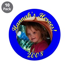 """Hannah's Heroes 3.5"""" Button (10 pack)"""