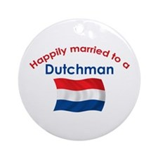 Happily Married Dutchman 2 Ornament (Round)