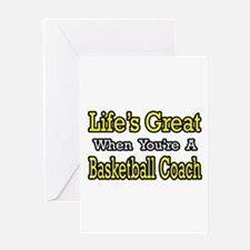 """Great...Basketball Coach"" Greeting Card"