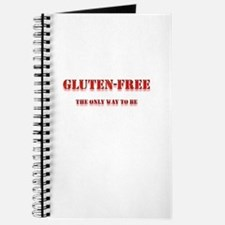 GLUTEN-FREE THE ONLY WAY TO B Journal