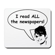 Palin Reads Newspapers Mousepad
