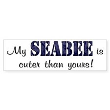 My Seabee is cuter than yours Bumper Bumper Sticker