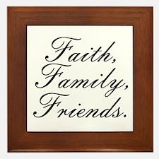 Faith, Family, Friends. Framed Tile