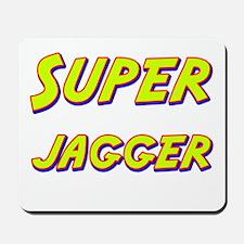 Super jagger Mousepad