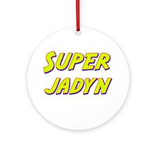 Super jadyn Ornament (Round)