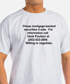 Mortgage-backed securities 4 T-Shirt