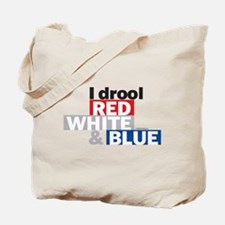 I Drool Red, White and Blue Tote Bag