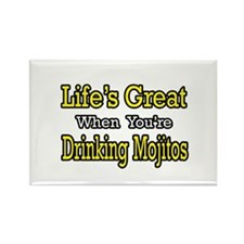 """Life...Drinking Mojitos"" Rectangle Magnet"