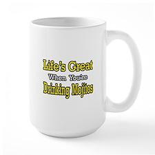 """Life...Drinking Mojitos"" Mug"