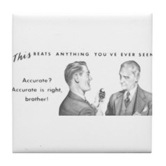Two Accurate Guys Tile Coaster