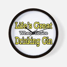 """Life's Great...Drinking Gin"" Wall Clock"