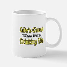 """Life's Great...Drinking Gin"" Mug"