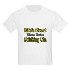 """Life's Great...Drinking Gin"" T-Shirt"