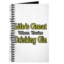 """Life's Great...Drinking Gin"" Journal"