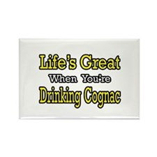 """Life...Drinking Cognac"" Rectangle Magnet"