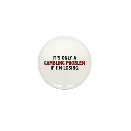 """Gambling Problem"" Mini Button"