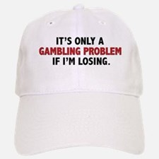 """Gambling Problem"" Baseball Baseball Cap"