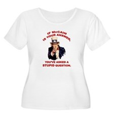 Uncle Sam: McCain = Stupid ? T-Shirt