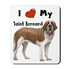 I Love My Saint Bernard Mousepad