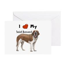 I Love My Saint Bernard Greeting Card