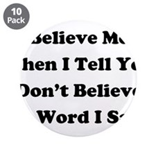 """Unique Expressions and sayings 3.5"""" Button (10 pack)"""