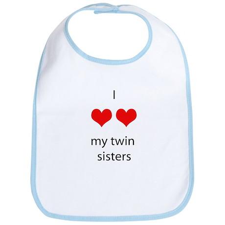 I love my twin sisters Bib
