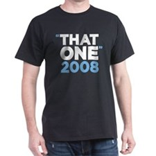 """That One"" Obama T-Shirt"