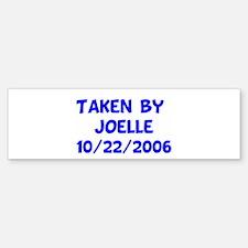 Taken by Joelle 10/22/2006 Bumper Bumper Bumper Sticker