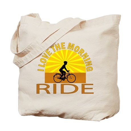 i love the morning ride Tote Bag