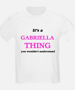 It's a Gabriella thing, you wouldn&#39 T-Shirt