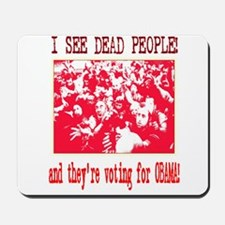 Dead People vot for Obama (AC Mousepad