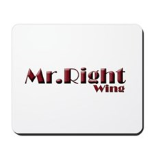 Mr. Right... Wing! Mousepad