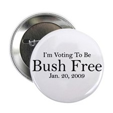 "Bush Free 2.25"" Button"