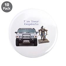 "I'M YOUR CAPTAIN 3.5"" Button (10 pack)"