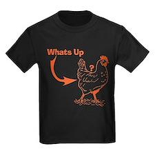 Whats Up Chicken Butt T-Shirt T