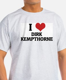 I Love Dirk Kempthorne Ash Grey T-Shirt