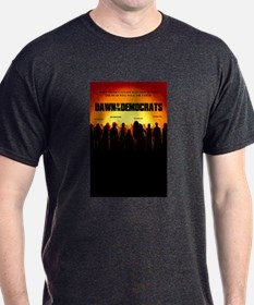 Dawn of the Democrats T-Shirt