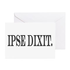 Ipse Dixit Greeting Cards (Pk of 10)