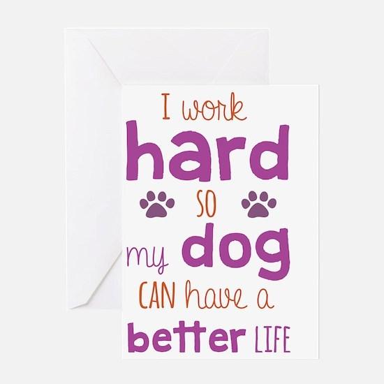 Dog life Greeting Card