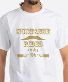Mustache Rides only 5 cents T-Shirt Shirt