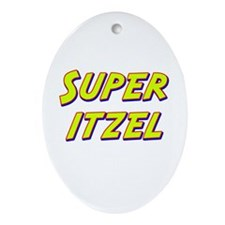 Super itzel Oval Ornament