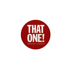 THAT ONE Obama 2008 Mini Button (10 pack)