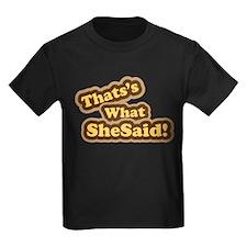 Thats What She Said T-Shirt T