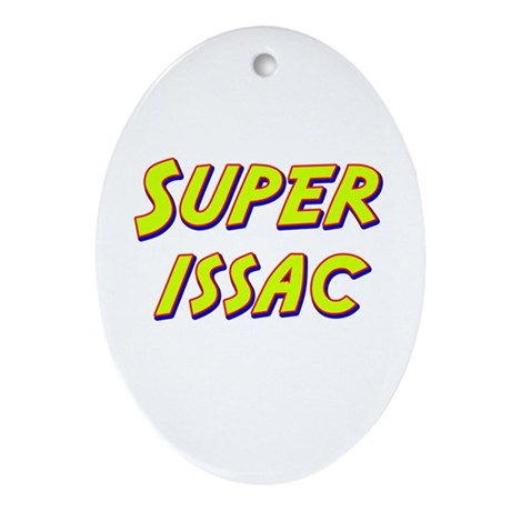 Super issac Oval Ornament