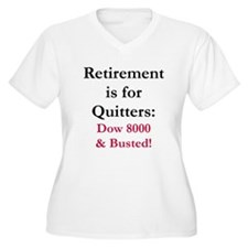 Retirement is for Quitters T-Shirt